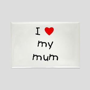 I love my mum Rectangle Magnet