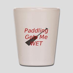 PaddlingGetsMeWet Shot Glass