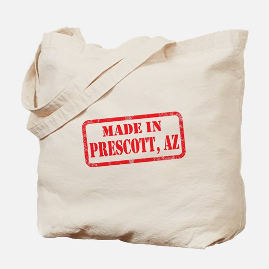 MADE IN PRESCOTT, AZ Tote Bag
