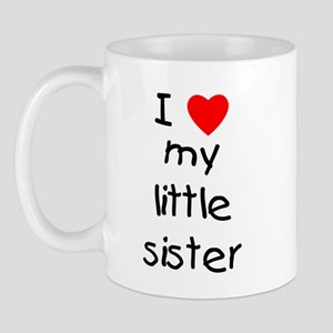 I love my little sister Mug