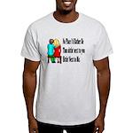 Next to You Light T-Shirt