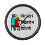 Next to You Large Wall Clock