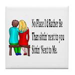 Next to You Tile Coaster