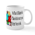 Next to You Mug