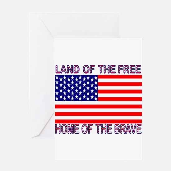 Land of Free, Home of Brave Greeting Card