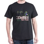 Zombies do not like Fast Food Dark T-Shirt