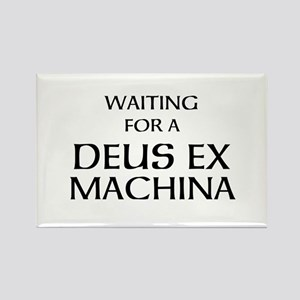 Waiting for a Deus Ex Machina Rectangle Magnet