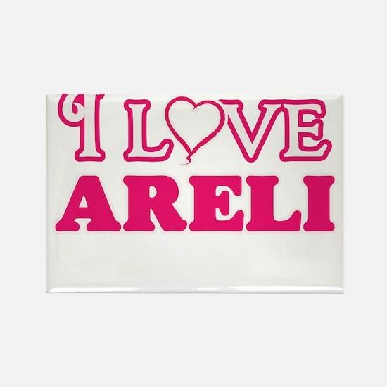 I Love Areli Magnets
