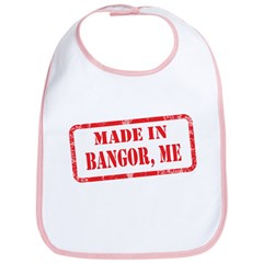 MADE IN BANGOR, ME Bib