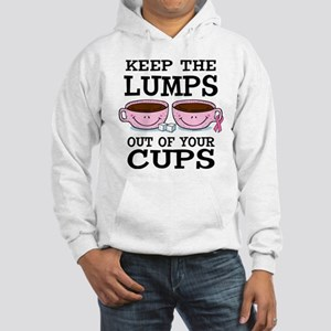 Lumps Out of Cups Hooded Sweatshirt