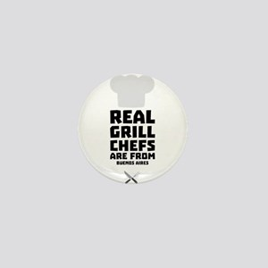 Real Grill Chefs are from Buenos Aires Mini Button
