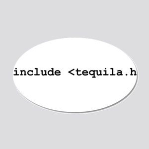 "#include ""tequila.h"" 22x14 Oval Wall Peel"