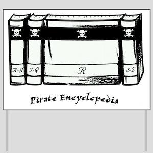 Pirate Encyclopedia Yard Sign