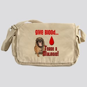 Give Blood, Tease a Malinois Messenger Bag