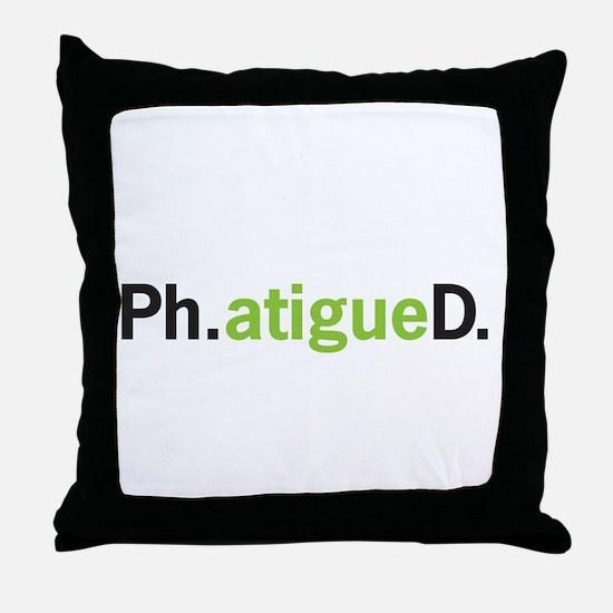 Funny Phd Throw Pillow