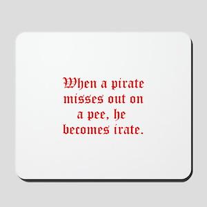 Irate Pirate Mousepad