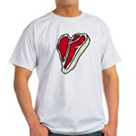Just steak, meat lovers Light T-Shirt