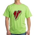 Just steak, meat lovers Green T-Shirt