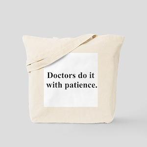 doctors do it Tote Bag