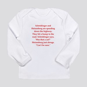funny science joke Long Sleeve Infant T-Shirt