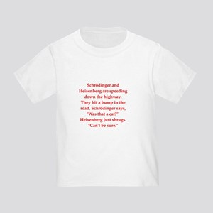 funny science joke Toddler T-Shirt