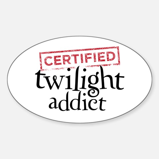 Certified Twilight Addict Sticker (Oval)