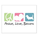 Peace, Love, Bassets Small Poster