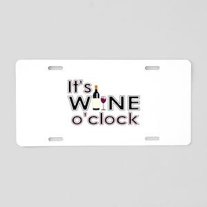 It's Wine O'Clock Aluminum License Plate