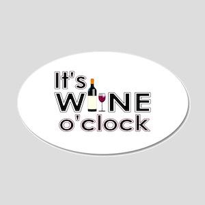It's Wine O'Clock 20x12 Oval Wall Decal