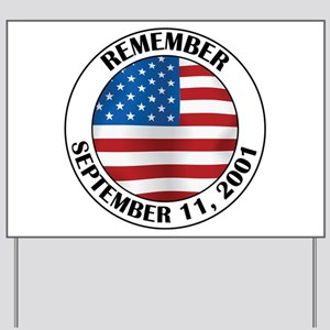 Remember 9-11 Yard Sign