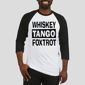 Whiskey Tango Foxtrot (WTF) Baseball Jersey