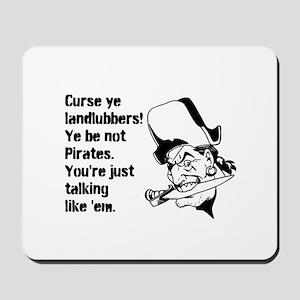 Talking like pirates Mousepad