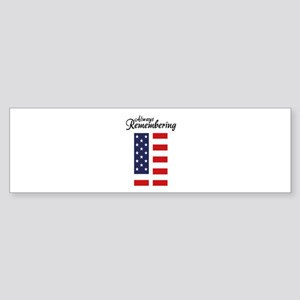 9 11 Remembering Sticker (Bumper)