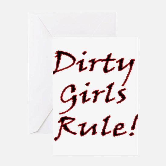 Dirty Girls Rule! Greeting Card