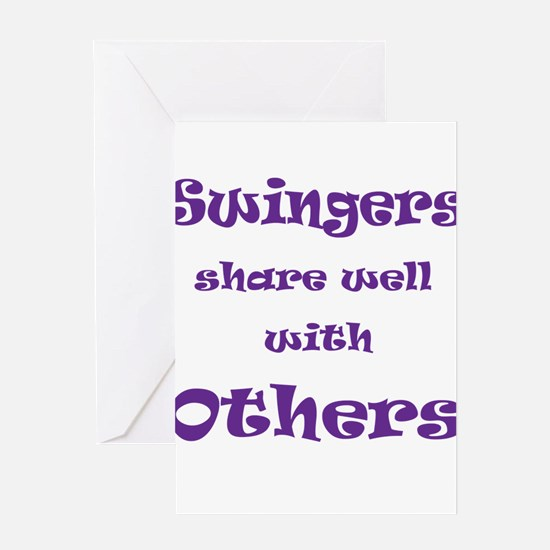 Swingers Share Well With Othe Greeting Card