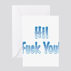 Hi! Fuck You! Greeting Card