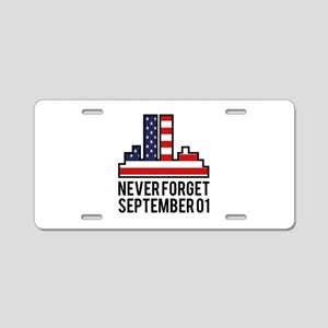 9 11 Never Forget Aluminum License Plate