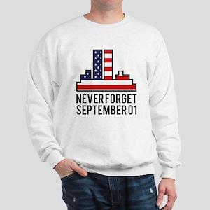 9 11 Never Forget Sweatshirt