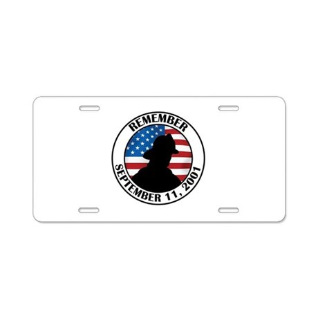 Remember 9 11 Aluminum License Plate