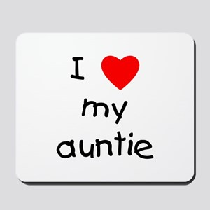 I love my auntie Mousepad