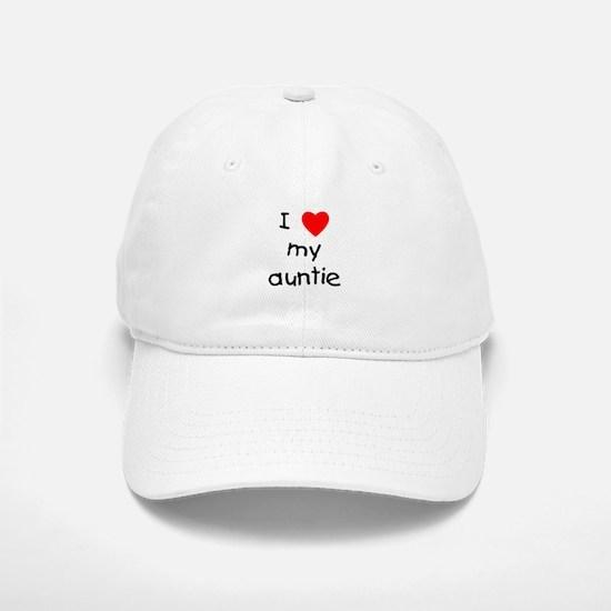 I love my auntie Baseball Baseball Cap