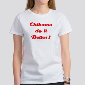 Chilenas do it Better! Women's T-Shirt