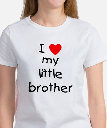 I love my little brother Women's T-Shirt