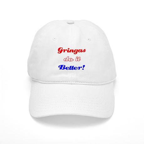 Gringas do it Better! Cap