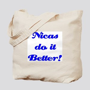 Nicas do it Better! Tote Bag