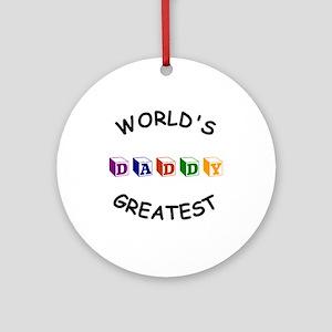 Greatest Daddy Ornament (Round)