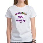 First Father's Day Women's T-Shirt