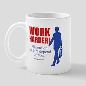 11 million on welfare depend on you -  Mug