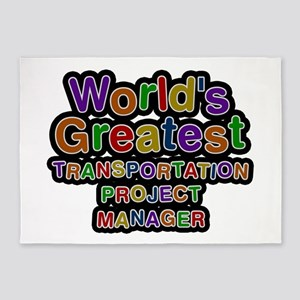 World's Greatest TRANSPORTATION PROJECT MANAGER 5'