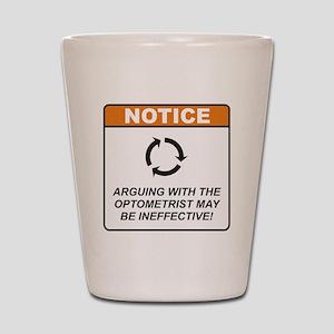 Optometrist / Argue Shot Glass
